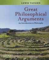 9780195342604-0195342607-Great Philosophical Arguments: An Introduction to Philosophy