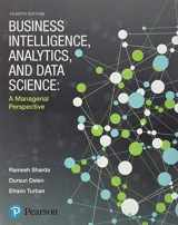 9780134633282-0134633288-Business Intelligence, Analytics, and Data Science: A Managerial Perspective