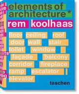 9783836556149-3836556146-Rem Koolhaas. Elements of Architecture