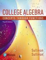 9780134686967-0134686969-College Algebra: Concepts Through Functions (4th Edition)