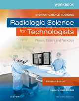 9780323375108-0323375103-Workbook for Radiologic Science for Technologists: Physics, Biology, and Protection