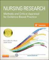 9780323100861-0323100864-Nursing Research: Methods and Critical Appraisal for Evidence-Based Practice (Nursing Research: Methods, Critical Appraisal & Utilization)
