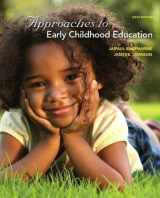 9780132657983-0132657988-Approaches to Early Childhood Education