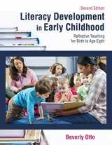 9781478637172-147863717X-Literacy Development in Early Childhood: Reflective Teaching for Birth to Age Eight, Second Edition