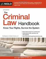 9781413324709-1413324703-Criminal Law Handbook, The: Know Your Rights, Survive the System