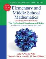 9780133006469-0133006468-Elementary and Middle School Mathematics: Teaching Developmentally: The Professional Development Edition for Mathematics Coaches and Other Teacher ... Student-Centered Mathematics Series)