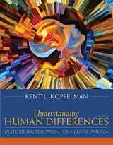 9780134044316-0134044312-Understanding Human Differences: Multicultural Education for a Diverse America, Enhanced Pearson eText with Loose-Leaf Version - Access Card Package ... (What's New in Curriculum & Instruction)