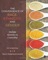 9781506305752-150630575X-The Convergence of Race, Ethnicity, and Gender: Multiple Identities in Counseling