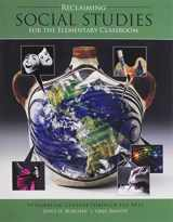 9780757599392-0757599397-Reclaiming Social Studies in the Elementary Classroom: Integrating Culture Through the Arts