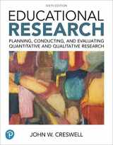9780134519364-0134519361-Educational Research: Planning, Conducting, and Evaluating Quantitative and Qualitative Research (6th Edition)