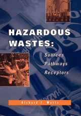 9780471002383-0471002380-Hazardous Wastes: Sources, Pathways, Receptors