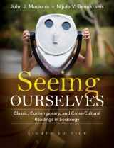 9780205733163-0205733166-Seeing Ourselves: Classic, Contemporary, and Cross-Cultural Readings in Sociology (8th Edition)