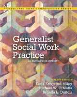 9780205036516-0205036511-Generalist Social Work Practice: An Empowering Approach (7th Edition) (Connecting Core Competencies)