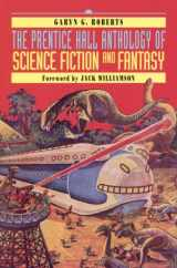 9780130212801-0130212806-The Prentice Hall Anthology of Science Fiction and Fantasy