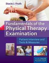 9781449652685-1449652689-Fundamentals of the Physical Therapy Examination: Patient Interview and Tests  &  Measures