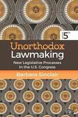 9781506322834-1506322832-Unorthodox Lawmaking: New Legislative Processes in the U.S. Congress