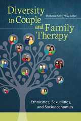 9781440833632-144083363X-Diversity in Couple and Family Therapy: Ethnicities, Sexualities, and Socioeconomics