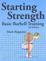 9780982522738-0982522738-Starting Strength: Basic Barbell Training, 3rd edition