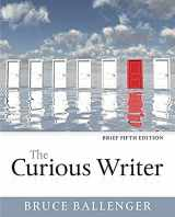 9780134080383-0134080386-The Curious Writer, Brief Edition (5th Edition)