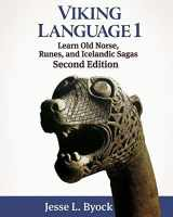 9781480216440-1480216445-Viking Language 1 Learn Old Norse, Runes, and Icelandic Sagas (Viking Language Series)