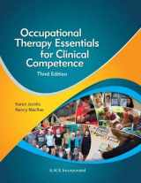 9781630912475-1630912476-Occupational Therapy Essentials for Clinical Competence