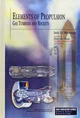 9781563477799-1563477793-Elements of Propulsion: Gas Turbines and Rockets (AIAA Education Series)