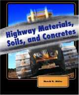 9780130993045-0130993042-Highway Materials, Soils, and Concretes