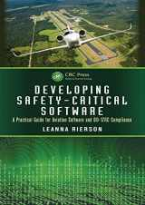 9781439813683-143981368X-Developing Safety-Critical Software: A Practical Guide for Aviation Software and DO-178C Compliance