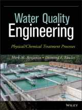 9781118169650-1118169654-Water Quality Engineering: Physical / Chemical Treatment Processes