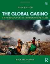 9781444146622-1444146629-The Global Casino: An Introduction to Environmental Issues