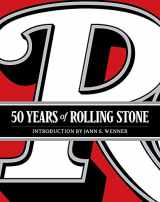 9781419724466-1419724460-50 Years of Rolling Stone: The Music, Politics and People that Changed Our Culture