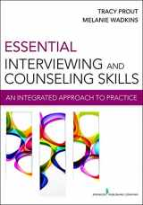 9780826199157-0826199151-Essential Interviewing and Counseling Skills: An Integrated Approach to Practice