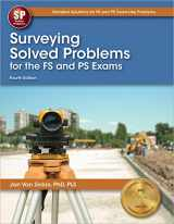 9781591264873-1591264871-Surveying Solved Problems for the FS and PS Exams, 4th Ed