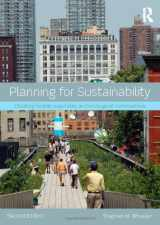 9780415809894-0415809894-Planning for Sustainability: Creating Livable, Equitable and Ecological Communities