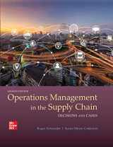 9781260368109-1260368106-OPERATIONS MANAGEMENT IN THE SUPPLY CHAIN: DECISIONS & CASES