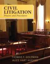 9780133493863-0133493865-Civil Litigation: Process and Procedures (3rd Edition)