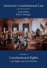 9781611638110-1611638119-American Constitutional Law, Volume Two: Constitutional Rights: Civil Rights and Civil Liberties, Eleventh Edition