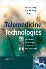 9780470745694-047074569X-Telemedicine Technologies: Information Technologies in Medicine and Telehealth