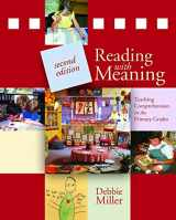 9781571109552-1571109552-Reading with Meaning, 2nd edition: Teaching Comprehension in the Primary Grades