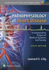 9781451192759-1451192754-Pathophysiology of Heart Disease: A Collaborative Project of Medical Students and Faculty