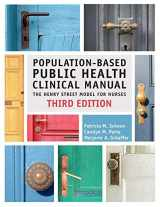 9781945157752-1945157755-Population-Based Public Health Clinical Manual: The Henry Street Model for Nurses (Third Edition)