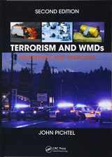 9781498738989-1498738982-Terrorism and WMDs: Awareness and Response, Second Edition