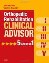 9780323057103-0323057101-Orthopedic Rehabilitation Clinical Advisor