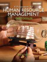 9780132576147-0132576147-A Framework for Human Resource Management (7th Edition)