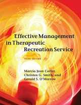 9781939476050-1939476054-Effective Management in Therapeutic Recreation Service
