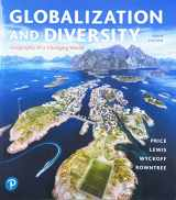 9780134898391-0134898397-Globalization and Diversity: Geography of a Changing World