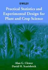 9780471899099-0471899097-Practical Statistics and Experimental Design for Plant and Crop Science