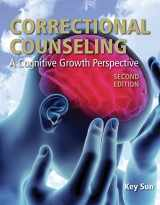 9780763799373-0763799378-Correctional Counseling: A Cognitive Growth Perspective (2nd ed.)