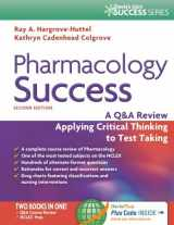 9780803639058-0803639058-Pharmacology Success: A Q&A Review Applying Critical Thinking to Test Taking ( Second Edition ) (Davis's Q&a Success)
