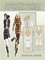 9780131191938-0131191934-Adobe Photoshop for Fashion Design